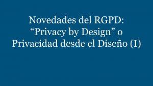 Privacidad desde el diseño, Privacy by design